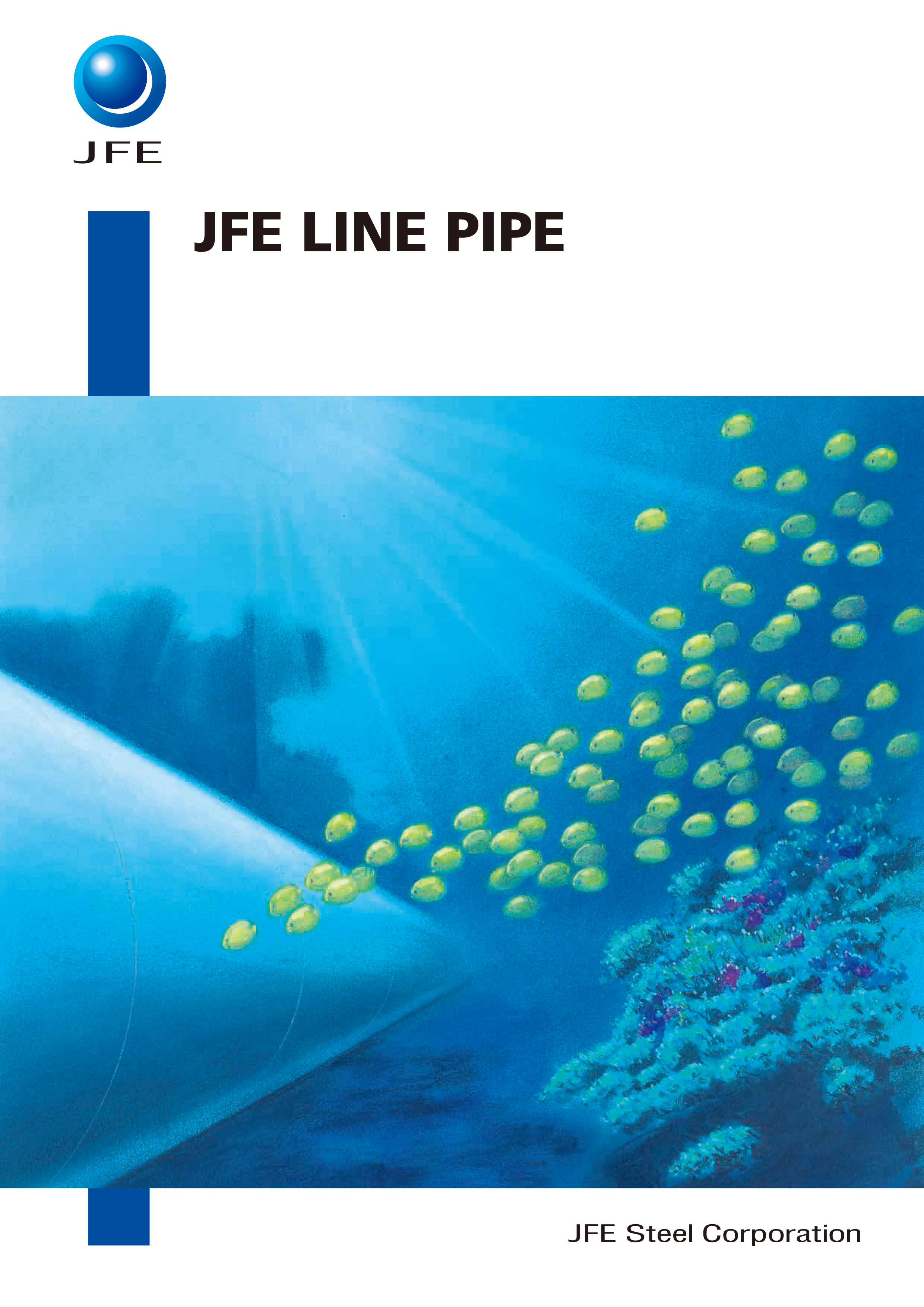 JFE Steel Corporation | Products and Services | Pipes and Tubes